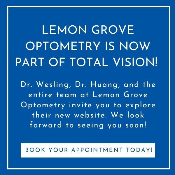 Lemon Grove Optometry is now part of Total Vision!